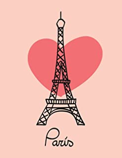 Eiffel Tower Notebook with Heart. 120 Lined Pages. College Ruled. Composition Notebook. 8.5 x 11. Gift for Francophiles, F...