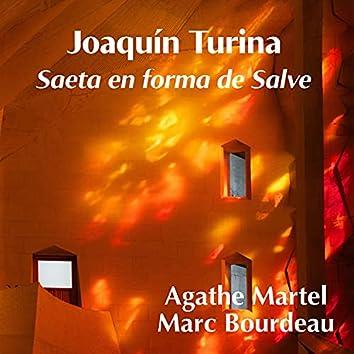 Joaquín Turina: Saeta en Forma de Salve