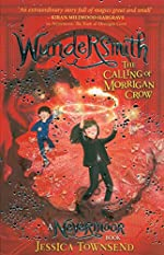 Wundersmith - The Calling of Morrigan Crow Book 2 de Jessica Townsend