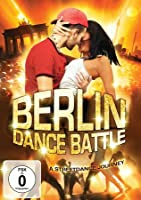 Berlin Dance Battle - A Streetdance Journey