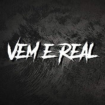 Vem E Real