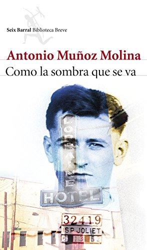Como la sombra que se va eBook: Molina, Antonio Muñoz: Amazon.es: Tienda Kindle