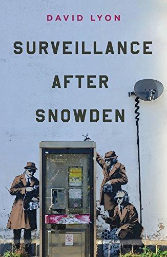 Surveillance After Snowden (English Edition)