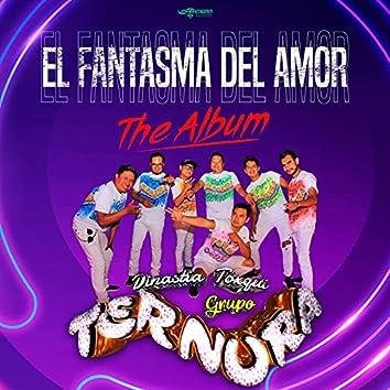 El Fantasma del Amor: The Album