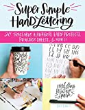 Super Simple Hand Lettering: Beautiful Hand Lettering for the Absolute Beginner