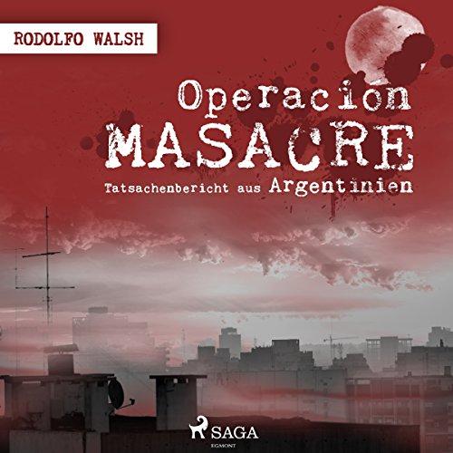 Operación Masacre - Tatsachenbericht aus Argentinien cover art