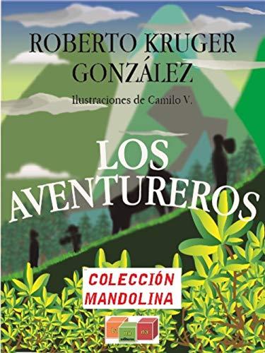 LOS AVENTUREROS: #Quédateencasa (Colección Mandolina nº 1) (Spanish Edition)