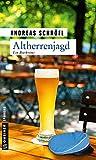 Altherrenjagd: Der »Sanktus« muss ermitteln (Kriminalromane im GMEINER-Verlag)