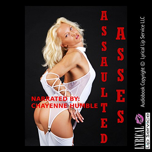 Assaulted Asses: Five Hardcore First Anal Sex Erotica Stories audiobook cover art