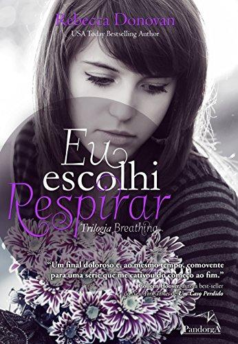 Eu Escolhi Respirar - Volume 3 (Em Portuguese do Brasil)
