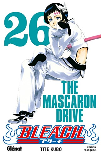 Bleach - Tome 26 : The mascaron drive