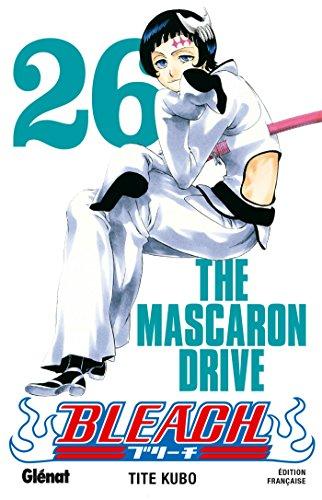 Bleach - Tome 26: The mascaron drive