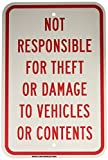 Brady 124504 Traffic Control Sign, Legend'Not Responsible for Theft Or Damage to Vehicles Or Contents', 18' Height, 12' Width, Red on White
