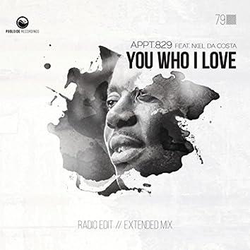 You Who I Love