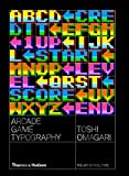 Arcade Game Typography: The Art of Pixel Type