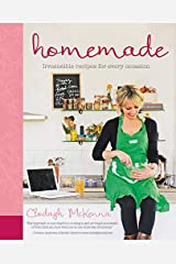 Homemade: Irresistible Homemade Recipes for Every Occasion Hardcover