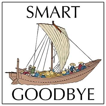 Smart Goodbye