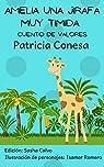Amelia una jirafa muy tímida: Fábula de valores par Conesa