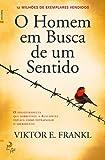 O Homem em Busca de um Sentido (Portuguese Edition)