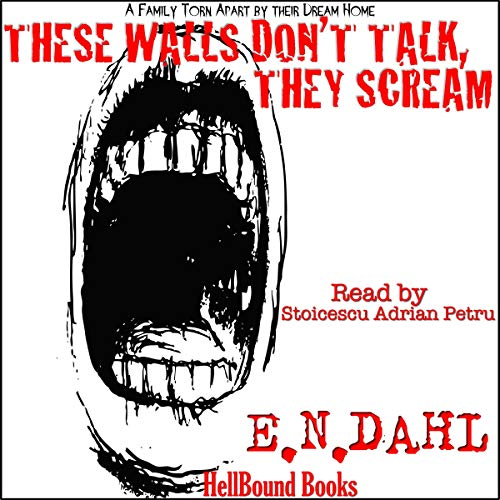 These Walls Don't Talk, They Scream audiobook cover art