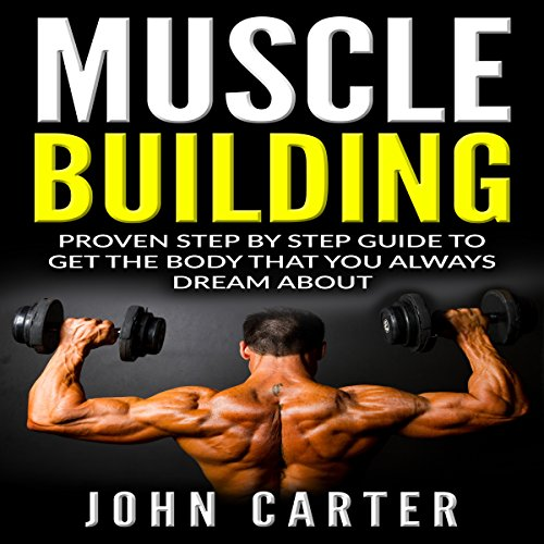 Muscle Building: Beginners Handbook audiobook cover art