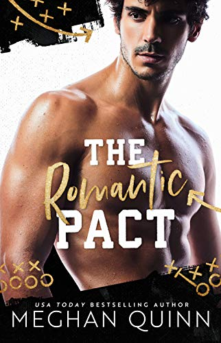 The Romantic Pact by [Meghan Quinn]