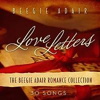 Love Letters: The Beegie Adair Romance Collection by Beegie Adair (2011-06-21)