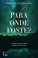 Para Onde Foste? (Portuguese Edition)
