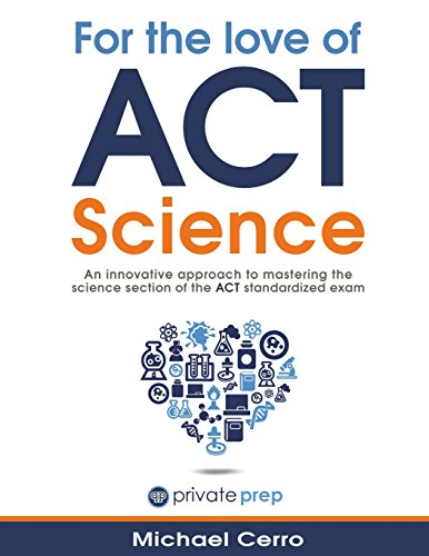 For the Love of ACT Science: An innovative approach to mastering the science section of the ACT stan