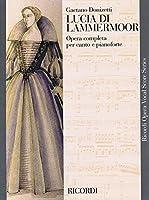 Lucia Di Lammermoor (Ricordi Opera Vocal Score)