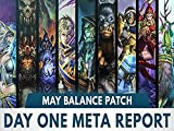 Day One Meta Report May Balance Patch