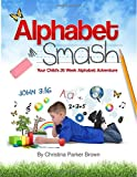 Alphabet Smash: Your Child