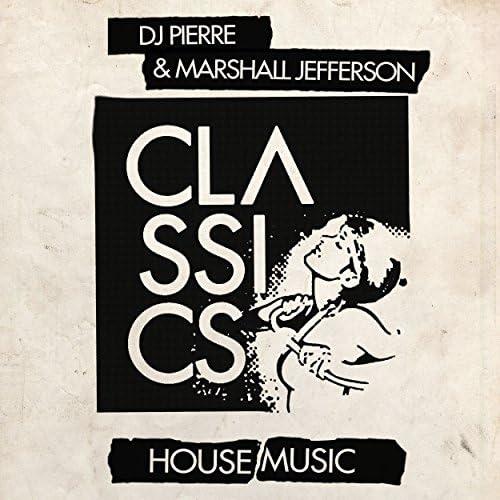 DJ Pierre & Marshall Jefferson