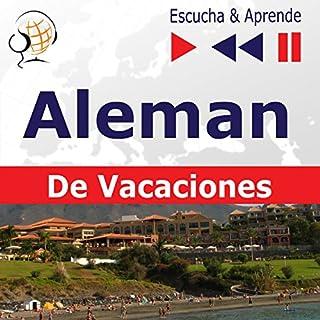 Deutsch für die Ferien: Alemán de vacaciones (Escucha & Aprende) audiobook cover art