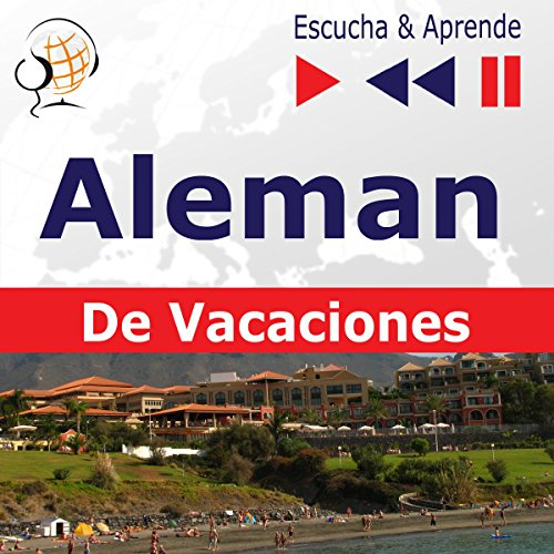 Deutsch für die Ferien - Alemán de vacaciones     Escucha & Aprende              By:                                                                                                                                 Dorota Guzik                               Narrated by:                                                                                                                                 Doris Wilma,                                                                                        Martin Brand,                                                                                        Cristina Ceballos Jiménez,                   and others                 Length: 1 hr and 25 mins     1 rating     Overall 4.0
