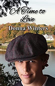 A Time to Love (Great Lakes Romances Book 8) by [Donna Winters]