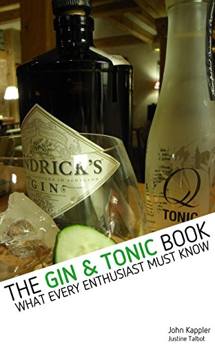 The Gin & Tonic Book: What Every Enthusiast Must Know (English Edition)