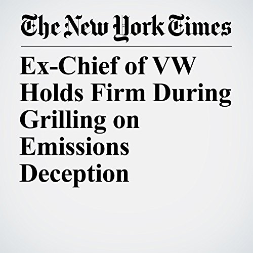 Ex-Chief of VW Holds Firm During Grilling on Emissions Deception copertina