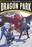 Dragon Park, Tome 02: La boîte de Pandore