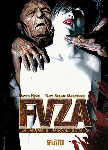 FVZA – Federal Vampire and Zombie Agency