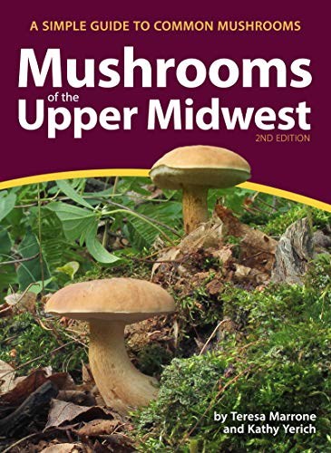 Mushrooms of the Upper Midwest: A Simple Guide to Common Mushrooms (Mushroom Guides) (English Edition)