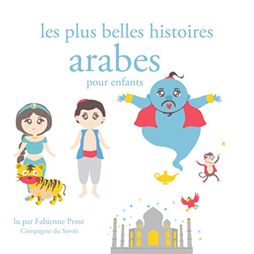 Les plus belles histoires arabes pour les enfants audiobook cover art