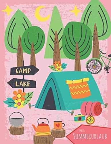 Mein Sommerurlaub: Reisetagebuch für Mädchen ab 6 Jahre - Urlaubstagebuch für 14 Tage Campingurlaub - Zelten rosa - Geschenkbuch - 54 Seiten - ca. DIN A4