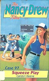 Squeeze Play (Nancy Drew Files Book 97) by [Carolyn Keene]