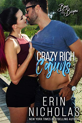 Crazy Rich Cajuns (Boys of the Bayou Book 4)