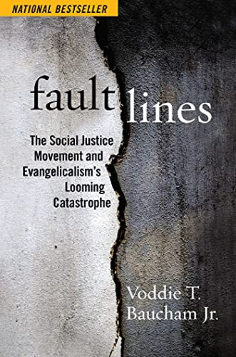 Image of Fault Lines: The Social Justice Movement and Evangelicalism's Looming Catastrophe