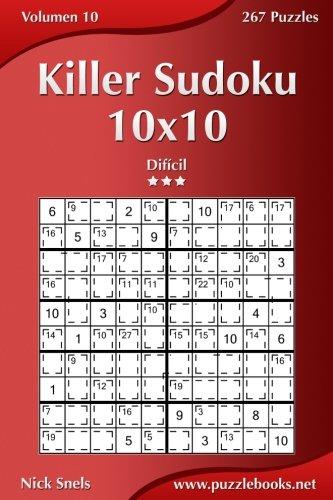 Killer Sudoku 10x10 - Difícil - Volumen 10 - 267 Puzzles: Volume 10