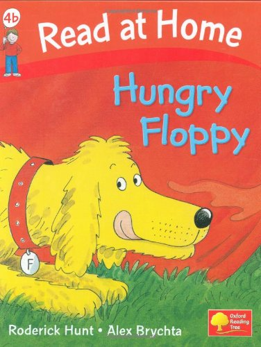 Read at Home: Hungry Floppy, Level 4b (Read at Home Level 4b)の詳細を見る