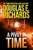 A Pivot In Time (Alien Artifact Book 2) (English Edition)