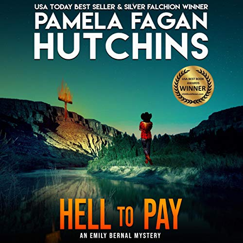 Hell to Pay (What Doesn't Kill You, #7) Audiobook By Pamela Fagan Hutchins cover art